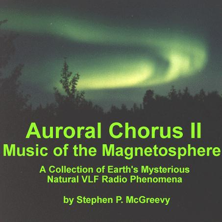 Auroral Chorus CD Releases - Music of the Magnetosphere